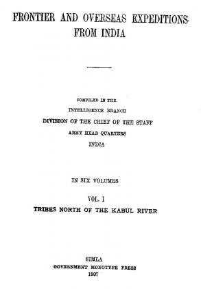 """Tarklanris, Mamund and Kakazai in """"Frontier and Overseas Expeditions from India"""" - Volume One - Published by Government Mono Type Press, Simla, India - (Originally Published 1907)"""