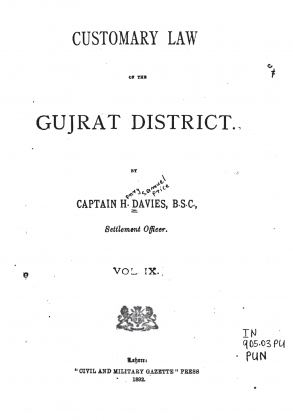 "Kakazai Pashtuns in ""Customary Law of the Gujrat District"" - Volume IX - by Captain H. Davies (Originally Published in 1892)"